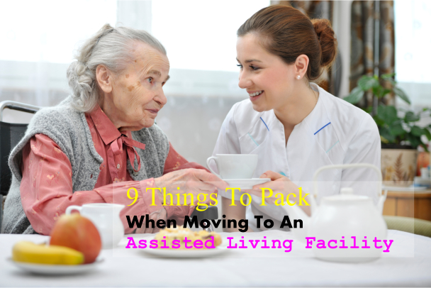 9 Things To Pack When Moving To An Assisted Living Facility